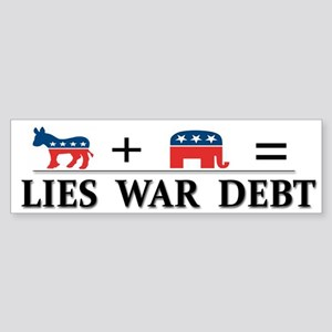 Lies - War - Debt ~ Sticker