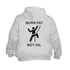 Burn Fat, Not Oil Hoodie