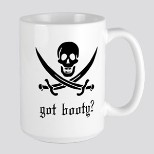 got booty? Large Mug