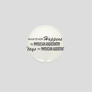 Whatever Happens - Physician Asst Mini Button
