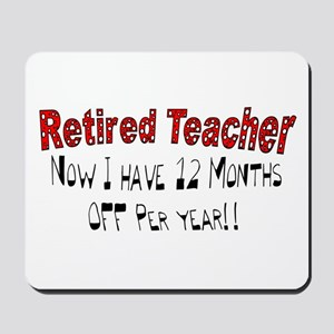 More Retirement Mousepad