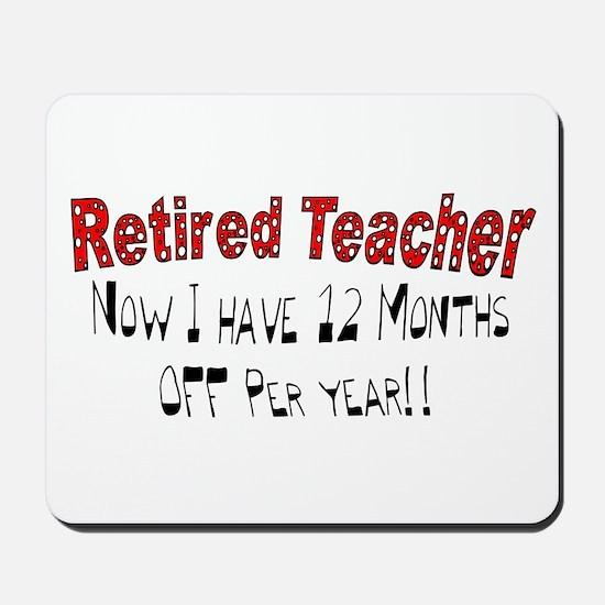 More Retirement Mousepad
