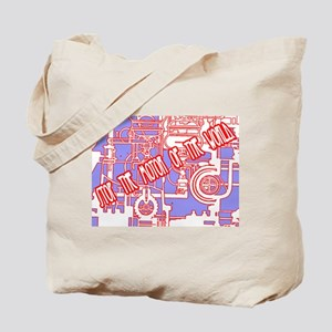 Stop the motor of the world. Tote Bag