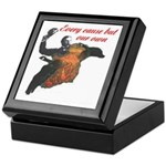 Every caues but our own - Keepsake Box