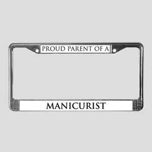Proud Parent: Manicurist License Plate Frame