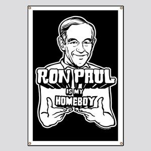 Ron Paul Is My Homeboy Banner
