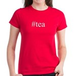 #tea Women's Dark T-Shirt
