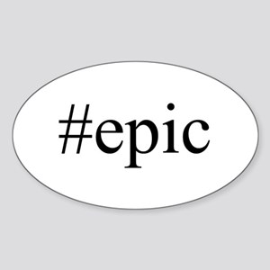 #epic Sticker (Oval)