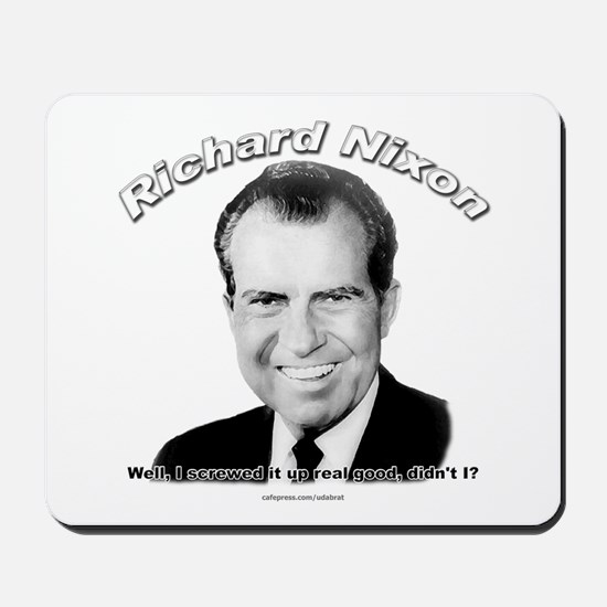 Richard Nixon 03 Mousepad