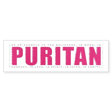 Puritan - 1 Tim 4:12 (Bumper Sticker)