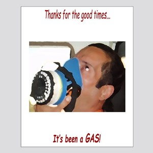 It's Been A Gas Small Poster