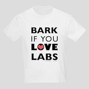 Bark if You Love Labs Kids T-Shirt