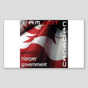 Not Canadian Under Harper Gov Sticker (Rectangular