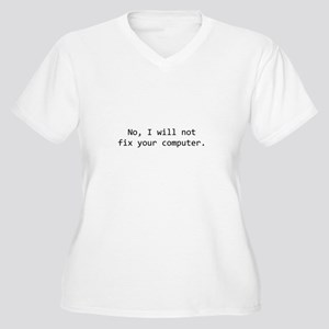 No, I will not fix your compu Women's Plus Size V-