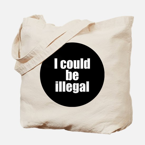 Cute Illegal immigration Tote Bag