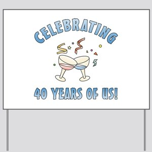 40th Anniversary Party Yard Sign