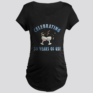 30th Anniversary Party Maternity Dark T-Shirt