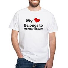My heart belongs to monica White T-Shirt