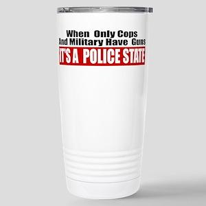 Police State Stainless Steel Travel Mug