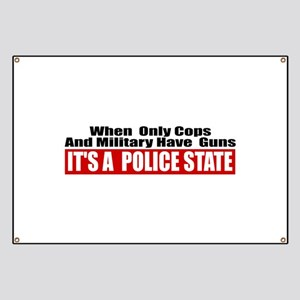 Police State Banner