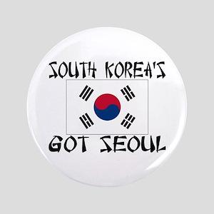 """South Korea's Got Seoul! 3.5"""" Button"""