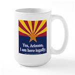 I am here legally! Large Mug
