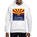 I am here legally! Hooded Sweatshirt