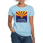 I am here legally! Women's Light T-Shirt