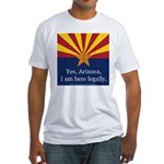 I am here legally! Fitted T-Shirt