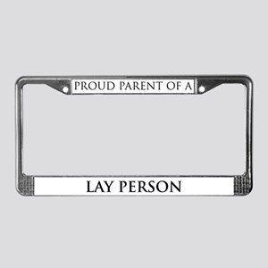 Proud Parent: Lay Person License Plate Frame