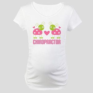 Chiropractor Ladybugs Maternity T-Shirt