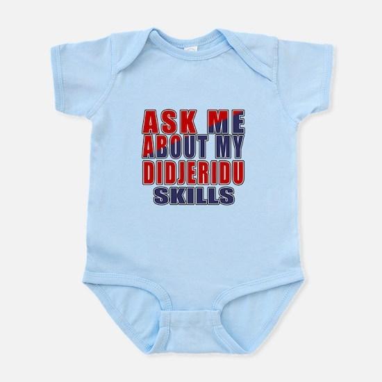 Ask About My Didjeridu Skills Infant Bodysuit