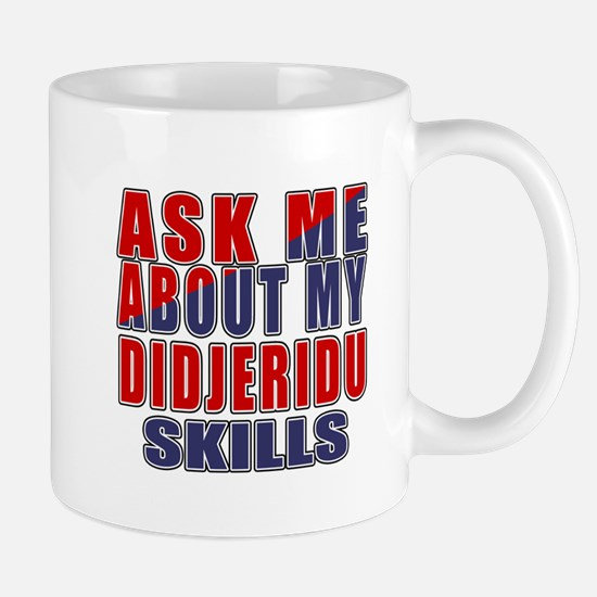 Ask About My Didjeridu Skills Mug