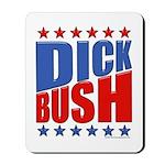 Dick Bush Mousepad
