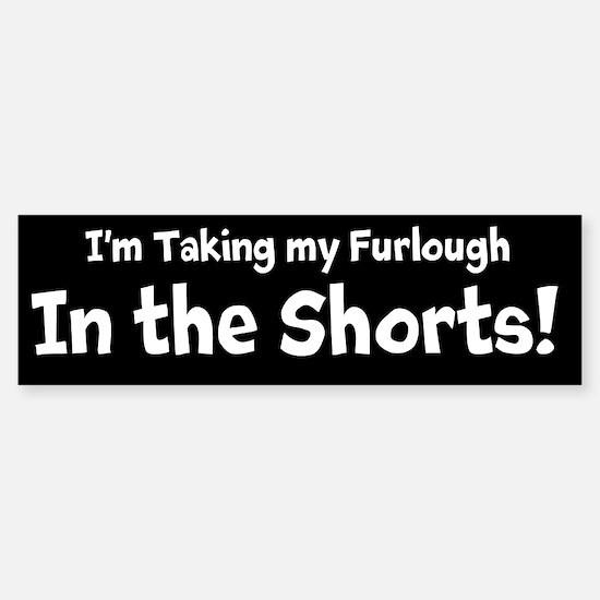 Taking It in the Shorts! Sticker (Bumper)