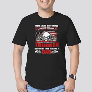 I Love More Than Being A Trucker T Shirt T-Shirt