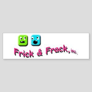Frick n Frack Sticker (Bumper)