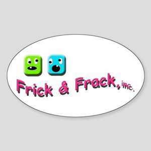 Frick n Frack Sticker (Oval)