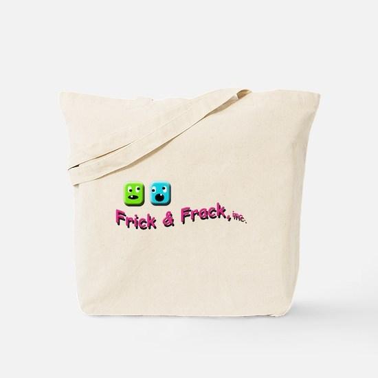 Frick n Frack Tote Bag