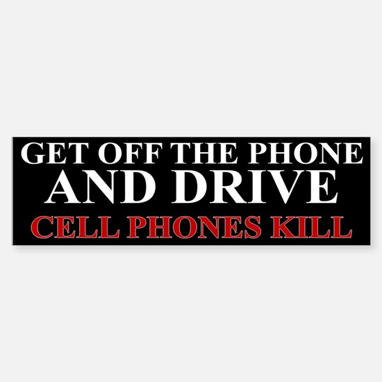 Cell Phones Kill Sticker (Bumper)