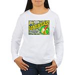 Mananas Women's Long Sleeve T-Shirt