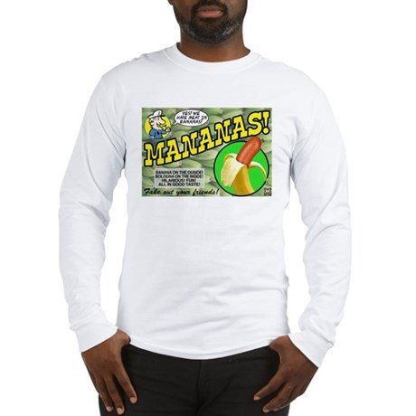 Mananas Long Sleeve T-Shirt