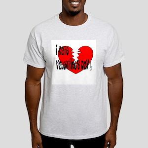 I Hate Valentine's Day / Ash Grey T-Shirt