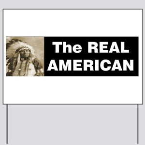 The REAL American Yard Sign