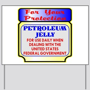 Protection From Fed Gov Yard Sign