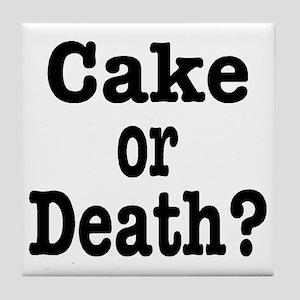 Cake or Death Black Tile Coaster