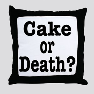 Cake or Death Black Throw Pillow