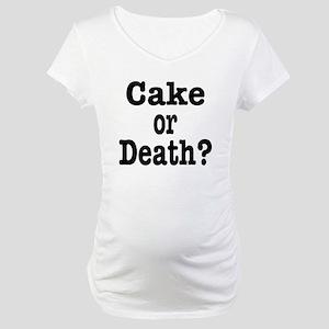 Cake or Death Black Maternity T-Shirt