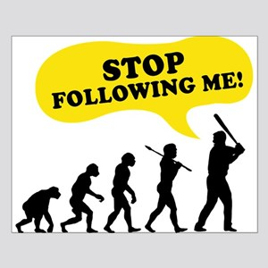 Stop Following Me Small Poster