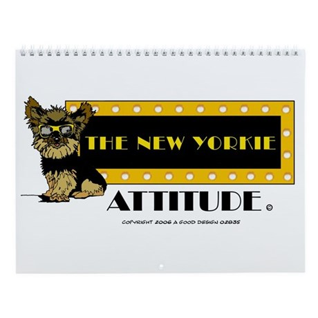 The New Yorkie Attitude Wall Calendar